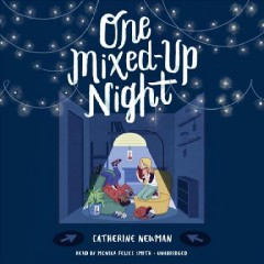 One mixed-up night /  Catherine Newman.