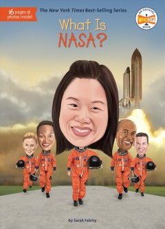 What is NASA? /  by Sarah Fabiny ; illustrated by Ted Hammond.