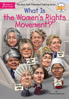 What is the women's rights movement? /  by Deborah Hopkinson. - by Deborah Hopkinson.