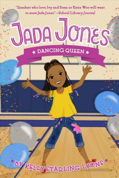 Dancing queen /  by Kelly Starling Lyons ; illustrated by Nneka Myers ; [cover illustration by Vanessa Brantley Newton] - by Kelly Starling Lyons ; illustrated by Nneka Myers ; [cover illustration by Vanessa Brantley Newton]