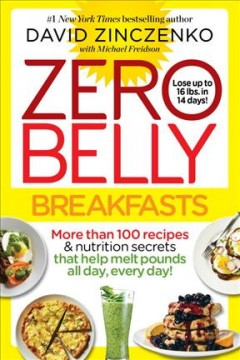Zero belly breakfasts /  David Zinczenko with Michael Freidson.