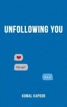 Unfollowing you /  Komal Kapoor. - Komal Kapoor.