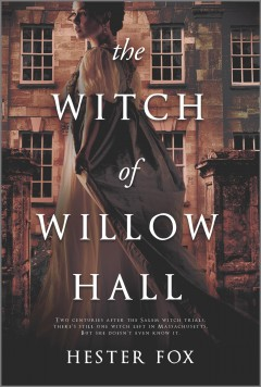 The witch of Willow Hall /  Hester Fox. - Hester Fox.