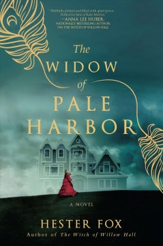 The widow of Pale Harbor /  Hester Fox.