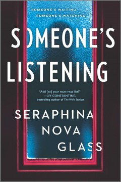 Someone's listening /  Seraphina Nova Glass.