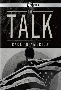The talk : race in America / produced by Julie Anderson ; directed by Sam Pollard ; this program was made in association with Latino Public Broadcasting ; a production of Thirteen Productions LLC for WNET.