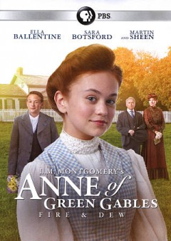 Anne of Green Gables : fire & dew.