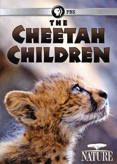 The cheetah children /  screenwriter and director, Robyn Keene-Young ; producers, Adrian Bailey and Kim Wolhuter. - screenwriter and director, Robyn Keene-Young ; producers, Adrian Bailey and Kim Wolhuter.