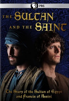 The sultan and the saint /  director and writer, Alex Kronemer. - director and writer, Alex Kronemer.