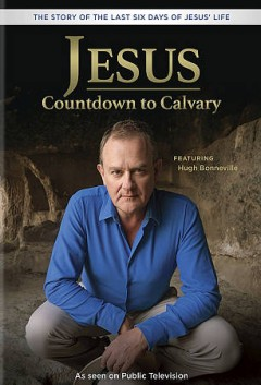 Jesus : countdown to Calvary / director, Gerry Hoban.
