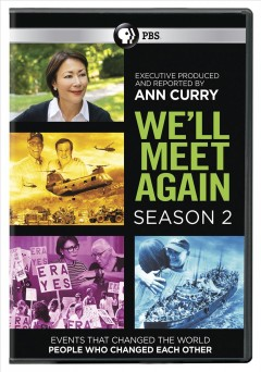 We'll meet again : season 2 [2-disc set] / director, Luc Tremoulet ; producer, Page Shepherd. - director, Luc Tremoulet ; producer, Page Shepherd.