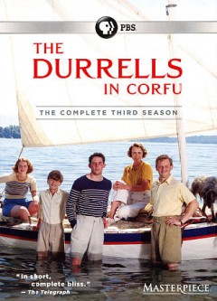 The Durrells in Corfu : the complete third season [2-disc set] / written by Simon Nye ; produced by Christopher Hall ; directed by Roger Goldby. - written by Simon Nye ; produced by Christopher Hall ; directed by Roger Goldby.