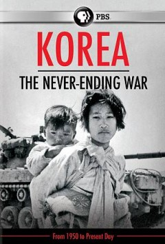 Korea : the never ending war.