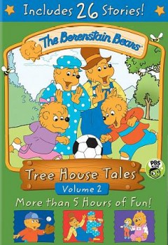 The Berenstain Bears : tree house tales, Volume 2 [2-disc set].