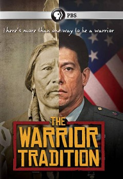 The warrior tradition /  a co-production of WNED-TV Buffalo/Toronto and Florentine Films/Hott Productions, Inc. ; a film by Lawrence Hott ; written by Ken Chowder. - a co-production of WNED-TV Buffalo/Toronto and Florentine Films/Hott Productions, Inc. ; a film by Lawrence Hott ; written by Ken Chowder.
