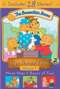 Berenstain Bears : tree house tales, Volume 3 [2-disc set].