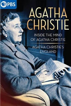 Agatha Christie : inside the mind of Agatha Christie & Agatha Christie's England.
