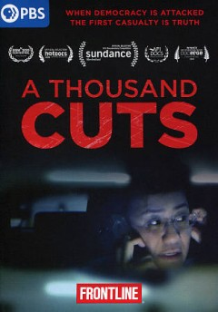 A thousand cuts /  produced, written and directed by Ramona S. Diaz. - produced, written and directed by Ramona S. Diaz.