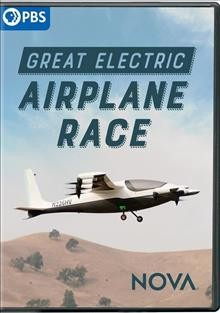 Great electric airplane race /  producers, Laurie Cahalane [and 5 others] ; writer/director, Miles O'Brien. - producers, Laurie Cahalane [and 5 others] ; writer/director, Miles O'Brien.