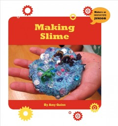 Making slime /  by Amy Quinn. - by Amy Quinn.