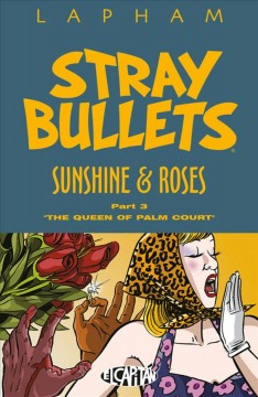 Stray bullets.  by David Lapham ; produced and edited by Maria Lapham.