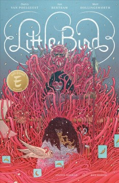 Little bird Volume 1, The fight for Elder's Hope /  Darcy Van Poelgeest ; art by Ian Bertram. - Darcy Van Poelgeest ; art by Ian Bertram.