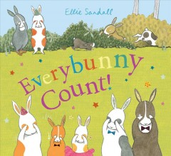 Everybunny count! /  Ellie Sandall. - Ellie Sandall.