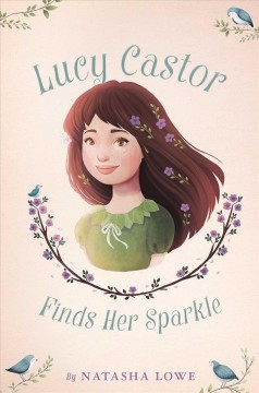 Lucy Castor finds her sparkle /  by Natasha Lowe. - by Natasha Lowe.