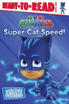 Super cat speed! /  adapted by Cala Spinner.
