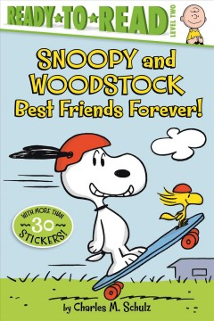 Snoopy and Woodstock : best friends forever! / by Charles M. Schulz ; adapted by Tina Gallo ; illustrated by Robert Pope. - by Charles M. Schulz ; adapted by Tina Gallo ; illustrated by Robert Pope.