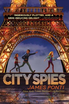 City spies /  by James Ponti.