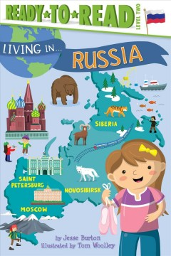 Russia /  by Jesse Burton ; illustrated by Tom Woolley.