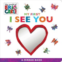 My First I See You : A Mirror Book