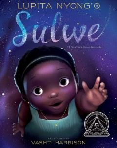 Sulwe /  Lupita Nyong'o ; illustrated by Vashti Harrison. - Lupita Nyong'o ; illustrated by Vashti Harrison.