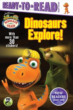 Dinosaurs explore! /  adapted by May Nakamura.