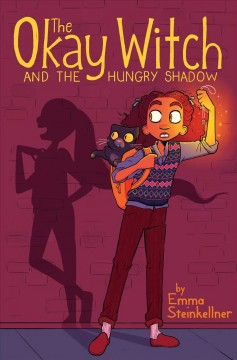 The okay witch and the hungry shadow /  by Emma Steinkellner. - by Emma Steinkellner.