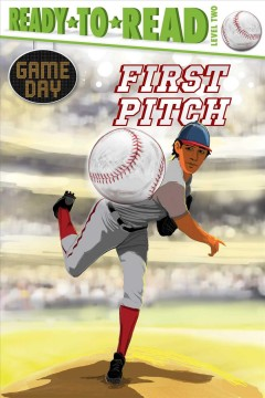First pitch /  by David Sabino ; illustrated by Charles Lehman. - by David Sabino ; illustrated by Charles Lehman.