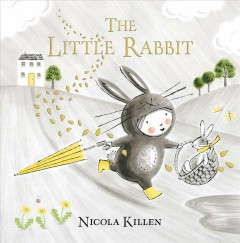 The little rabbit /  Nicola Killen.