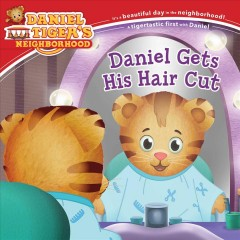 Daniel gets his hair cut /  adapted by Jill Cozza-Turner ; poses and layouts by Jason Fruchter.