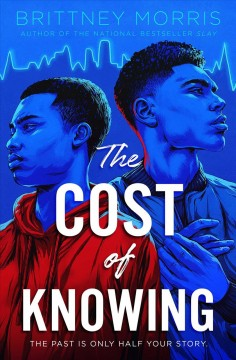 The cost of knowing /  Brittney Morris. - Brittney Morris.