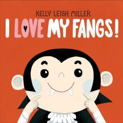 I love my fangs! /  Kelly Leigh Miller.
