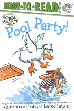 Pool party! /  by Doreen Cronin ; illustrated by Betsy Lewin. - by Doreen Cronin ; illustrated by Betsy Lewin.