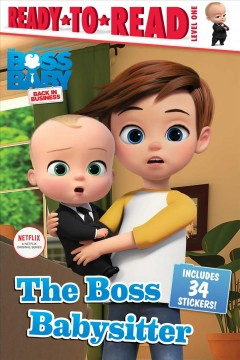 The boss babysitter /  Adapted by Maggie Testa. - Adapted by Maggie Testa.