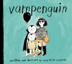 Vampenguin /  by  Lucy Ruth Cummins. - by  Lucy Ruth Cummins.