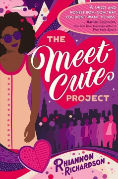 The meet-cute project /  Rhiannon Richardson. - Rhiannon Richardson.
