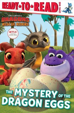 The mystery of the dragon eggs /  adapted by Maggie Testa. - adapted by Maggie Testa.