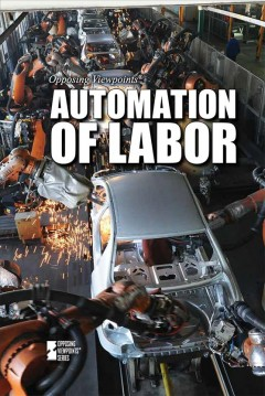 Automation of labor /  Rachel Bozek, book editor. - Rachel Bozek, book editor.
