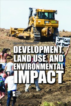 Development, land use, and environmental impact /  Srijita C. Pal, book editor. - Srijita C. Pal, book editor.