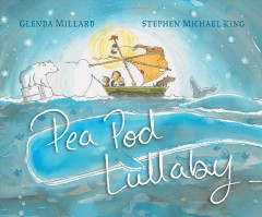Pea pod lullaby /  Glenda Millard ; illustrated by Stephen Michael King. - Glenda Millard ; illustrated by Stephen Michael King.