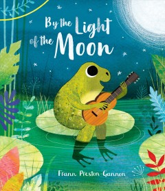 By the light of the moon /  Frann Preston-Gannon.